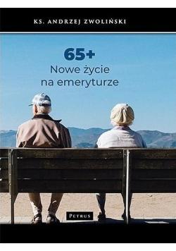 65 plus Nowe życie na emeryturze