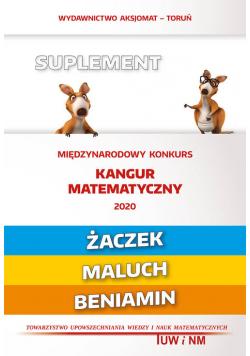 Matematyka z wesołym kangurem Suplement 2020 Żaczek/Maluch/Beniamin