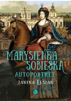Marysieńka Sobieska. Autoportret