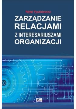 Zarządzanie relacjami z intersariuszami...