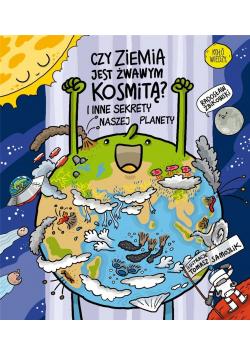 Czy Ziemia jest żwawym kosmitą?