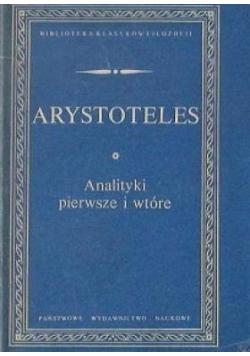 Arystoteles  Analityki pierwsze i wtóre.