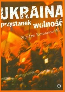 Ukraina przystanek wolność