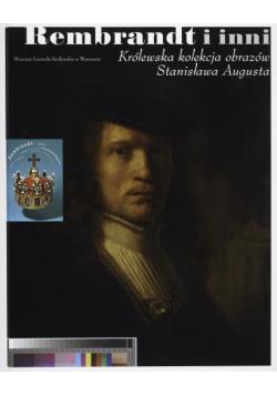 Rembrandt i inni Królewska kolekcja obrazów Stanisława Augusta