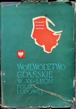Województwo Gdańskie w XX lecie Polski Ludowej