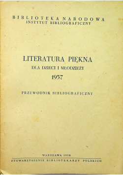 Literatura piękna dla dzieci i młodzieży 1957