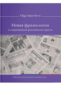 Nowa frazeologia we współczesnej rosyjskiej prasie