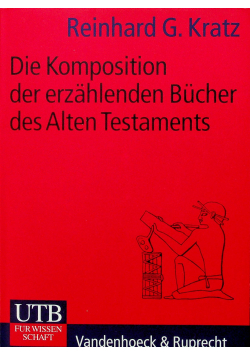 Die Komposition der erzahlenden bucher des Alten Testaments