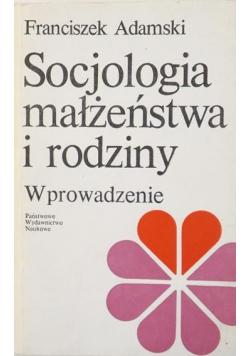 Socjologia małżeństwa i rodziny Wprowadzenie
