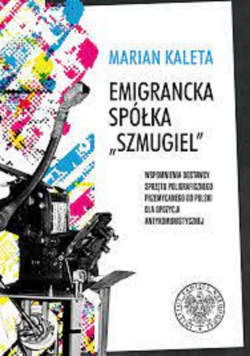 Emigrancka spółka Szmugiel