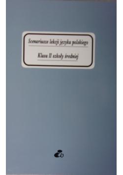 Scenariusze lekcji języka polskiego klasa II szkoły średniej