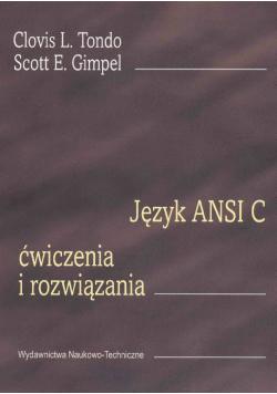 Język ANSI C Ćwiczenia i rozwiązania