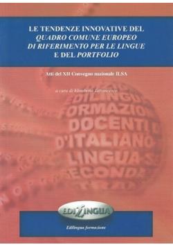 Le tendenze innovative del quadro comune europeo di riferimento per le lingue e del portfolio