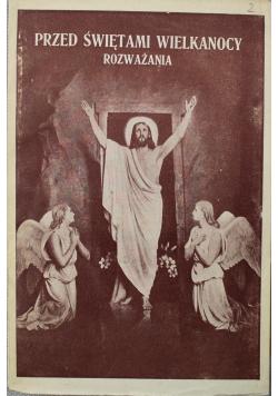 Przed świętami Wielkanocy Rozważania 1936 r