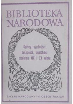 Czescy symboliści dekadenci anarchiści przełomu XIX i XX wieku