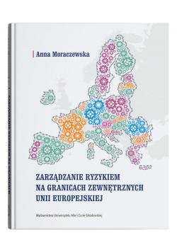 Zarządzanie ryzykiem na granicach zewnętrznych Unii Europejskiej