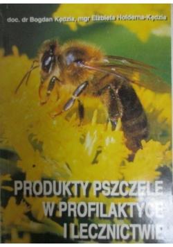 Produkty pszczele w profilaktyce i lecznictwie