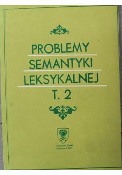 Problemy semantyki leksykalnej  tom 2