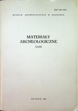 Materiały archeologiczne XXIII
