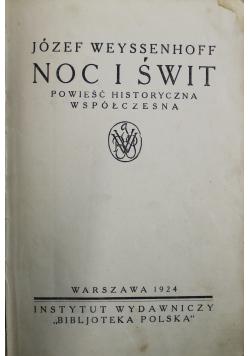 Noc i świt 1924 r.