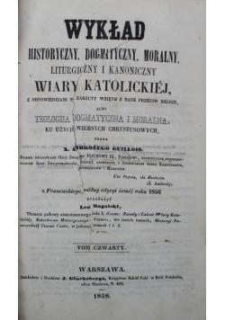 Wykład wiary katolickiej albo teologija dogmatyczna i moralna 1858 r.