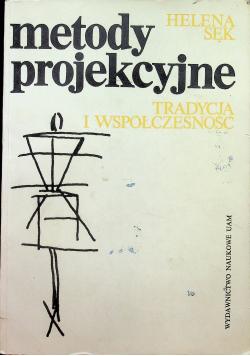 Metody projekcyjne Tradycja i współczesnośc