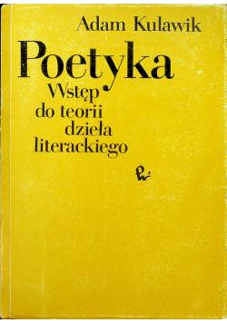 Poetyka Wstęp do teorii dzieła literackiego