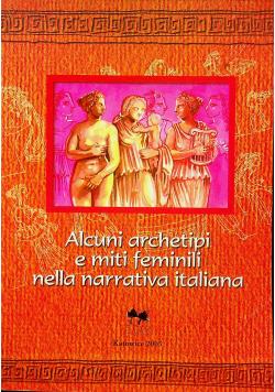 Alcuni archetipi e miti feminiloi nella narrativa italiana
