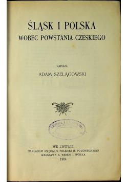 Śląsk i Polska wobec powstania czeskiego 1904 r.
