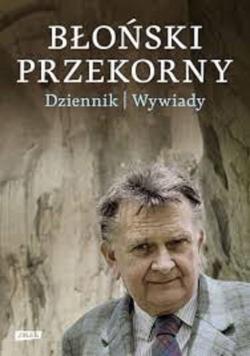 Błoński Przekorny Dzienniki wywiady