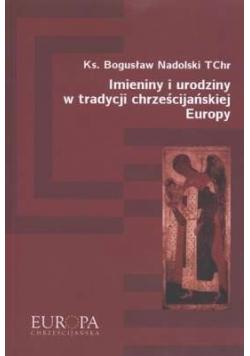 Imieniny i urodziny w tradycji chrześcijańskiej Europy