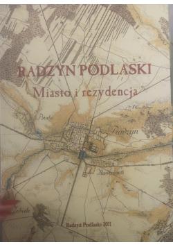 Radzyń Podlaski Miasto i rezydencja