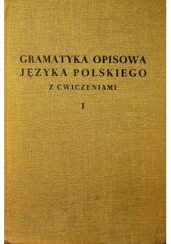 Gramatyka opisowa języka polskiego z ćwiczeniami Tom I