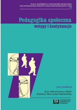 Pedagogika społeczna. Wstępy i kontynuacje