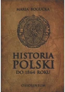 Historia Polski do 1864 roku