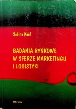 Badania rynkowe w sferze marketingu i logistyki