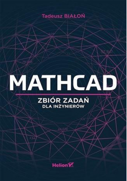Mathcad. Zbiór zadań dla inżynierów