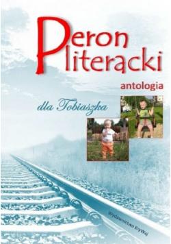 Peron literacki dla Tobiaszka Antologia