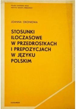 Stosunki iloczasowe w przedrostkach i predyspozycjach w języku Polskim