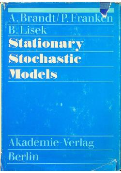 Stationary stochastic models