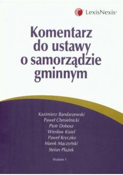 Komentarz do ustawy o samorządzie gminnym