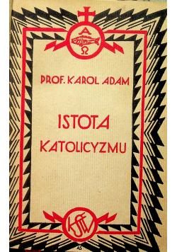Istota katolicyzmu 1930 r.