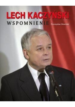 Lech Kaczyński Wspomnienie