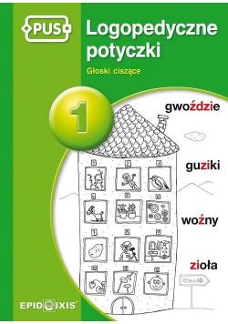 PUS Logopedyczne potyczki 1 Głoski ciszące