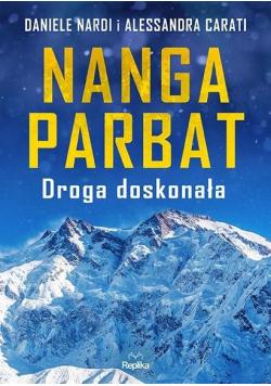 Nanga Parbat. Droga doskonała