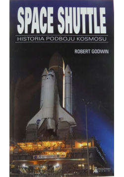 Space Shuttle Historia podboju kosmosu