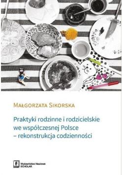Praktyki rodzinne i rodzicielskie we współ. Polsce