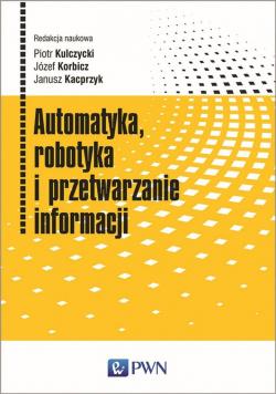 Automatyka, robotyka i przetwarzanie informacji