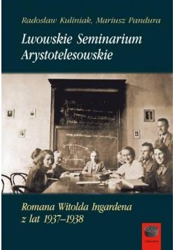 Lwowskie Seminarium Arystotelesowskie...