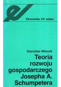 Teoria rozwoju gospodarczego Josepha A Schumpetera